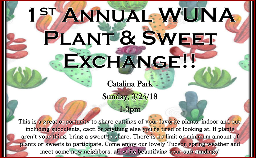1st Annual WUNA Plant and Sweet Exchange, March 25, 2018