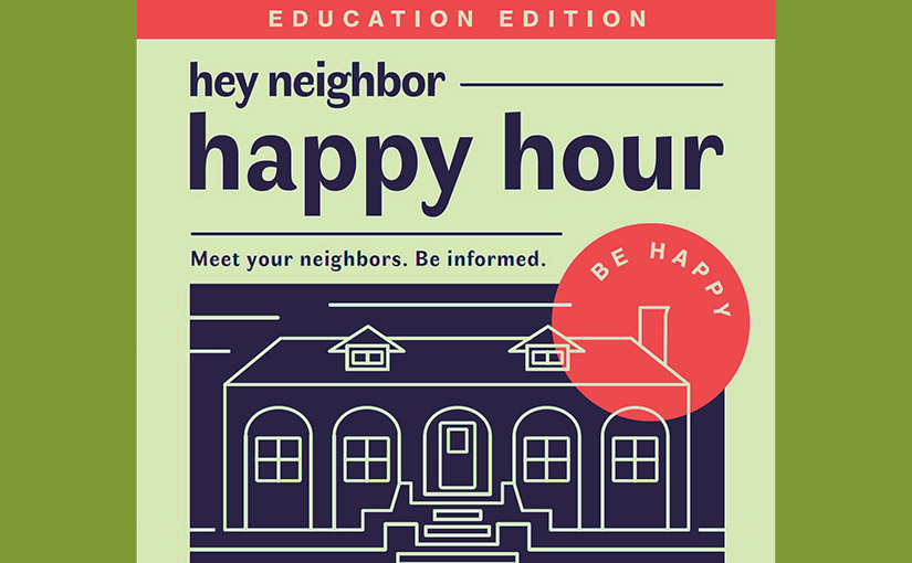 Hey Neighbor Happy Hour June 7, 2018