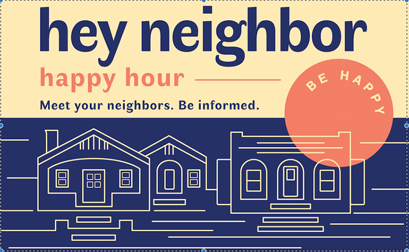 Hey Neighbor Happy Hour, Dec 5, 2018