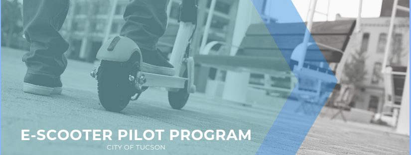City of Tucson E-Scooters Pilot Program